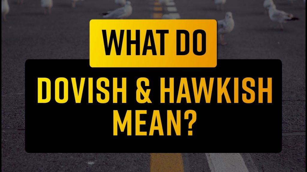 Hawkish Dovish